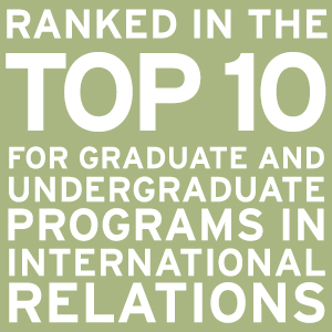 Ranked in the Top 10 for programs in international relations